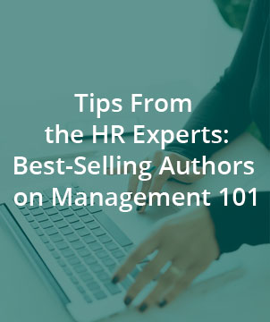 Tips From the HR Experts: Best-Selling Authors on Management 101