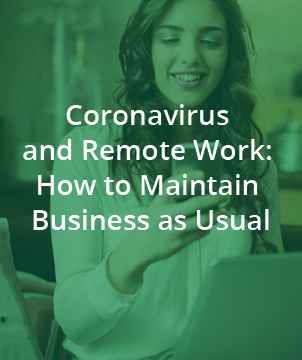 Coronavirus and Remote Work: How to Maintain Business as Usual With Mobile