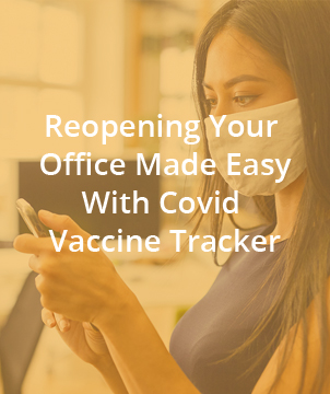Reopening Your Office Made Easy With Covid Vaccine Tracker