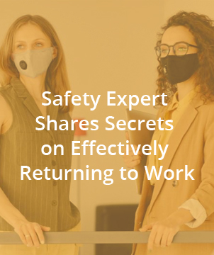 Safety Expert Shares Secrets on Effectively Returning to Work