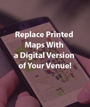 Replace Printed Maps With a Digital Version of Your Venue!